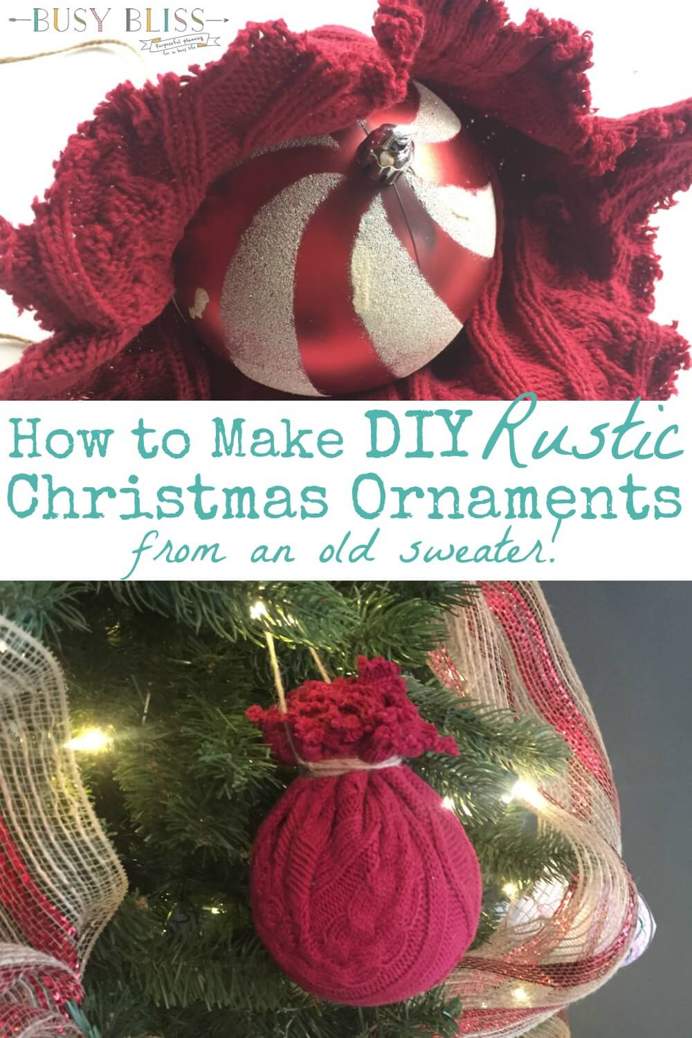 How To Make Easy Diy Rustic Christmas Ornaments Busy Bliss