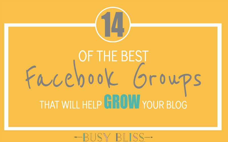 Blogger Community | 14 of the Best Facebook Groups That Will Help Grow Your Blog