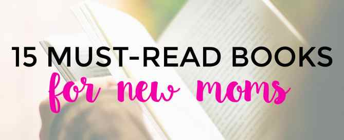 Soon to become a mother? These books for new moms are just what you need to get educated.