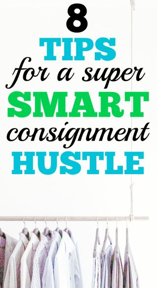 Tips for a smart consignment hustle. Looking to make extra cash by consigning clothes or other items? Here are tips from an ex-resale worker.