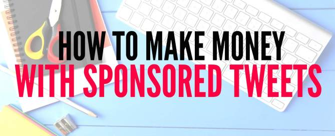 Want to know how to make money with sponsored Tweets?