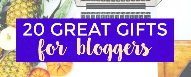 20 Great gifts for bloggers.