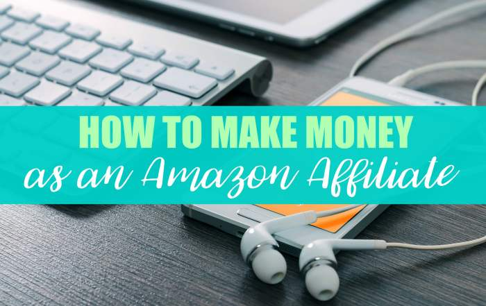How to make money as an Amazon Affiliate.