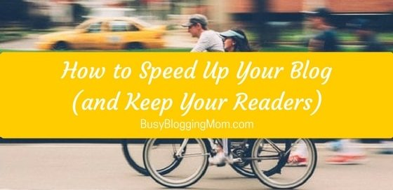 How to Speed Up Your Blog