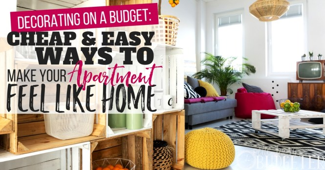 Apartment Decorating On A Budget Make Your Feel Like Home Busy Budgeter