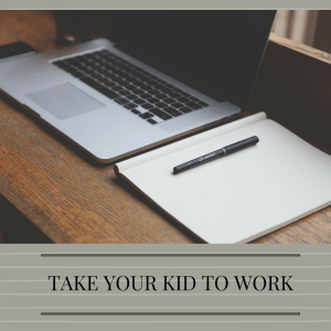 take-your-kid-to-work