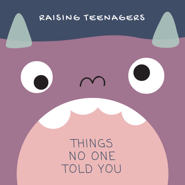 Secret To Raising Well Behaved Teens >> Things That Nobody Told Me About Raising A Teenager
