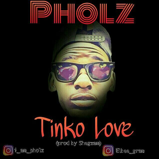 "Pholz - ""Tinko Love"""