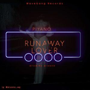 Piyano - Run Away Lover