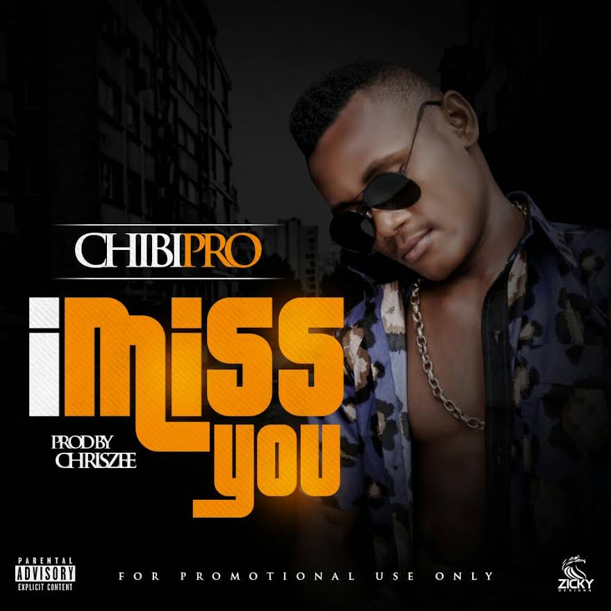 ChibiPro - I Miss You (Prod By Chriszee)
