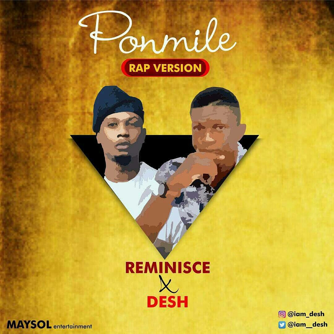 Reminisce x Desh - Ponmile Rap Version