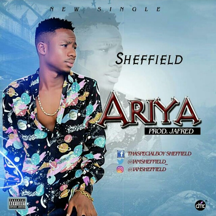 Sheffield – Ariya (Prod. By Jayfred)