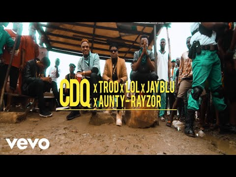 VIDEO & AUDIO: CDQ – Kosere Ft. Trod, Lol, Aunty Razor, Jayblu