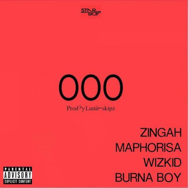 Wizkid x Burna Boy x Zingah x Maphorisa – OOO (Prod. by Lunii Skipz)