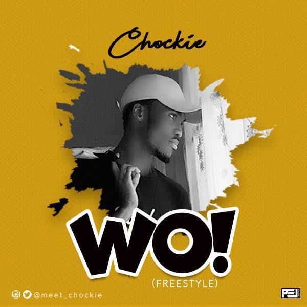 Chockie - Wo! (Freestyle)