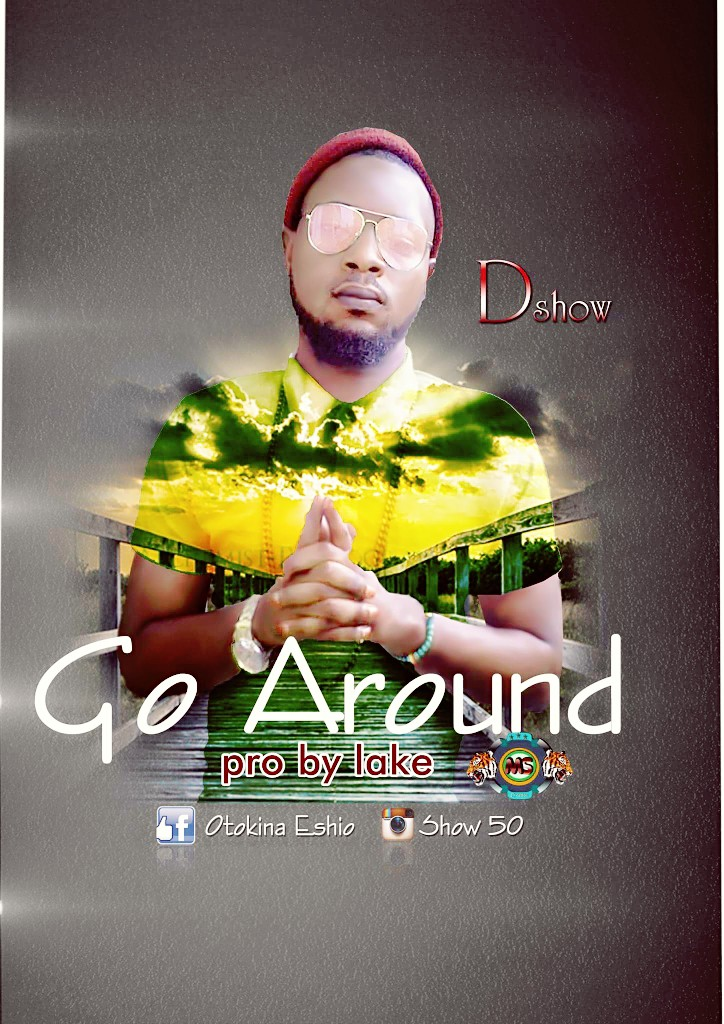 Dshow - Go Around (Prod By Lake)