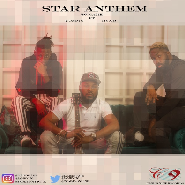 So Game ft. Byno & Yommy - Star Anthem