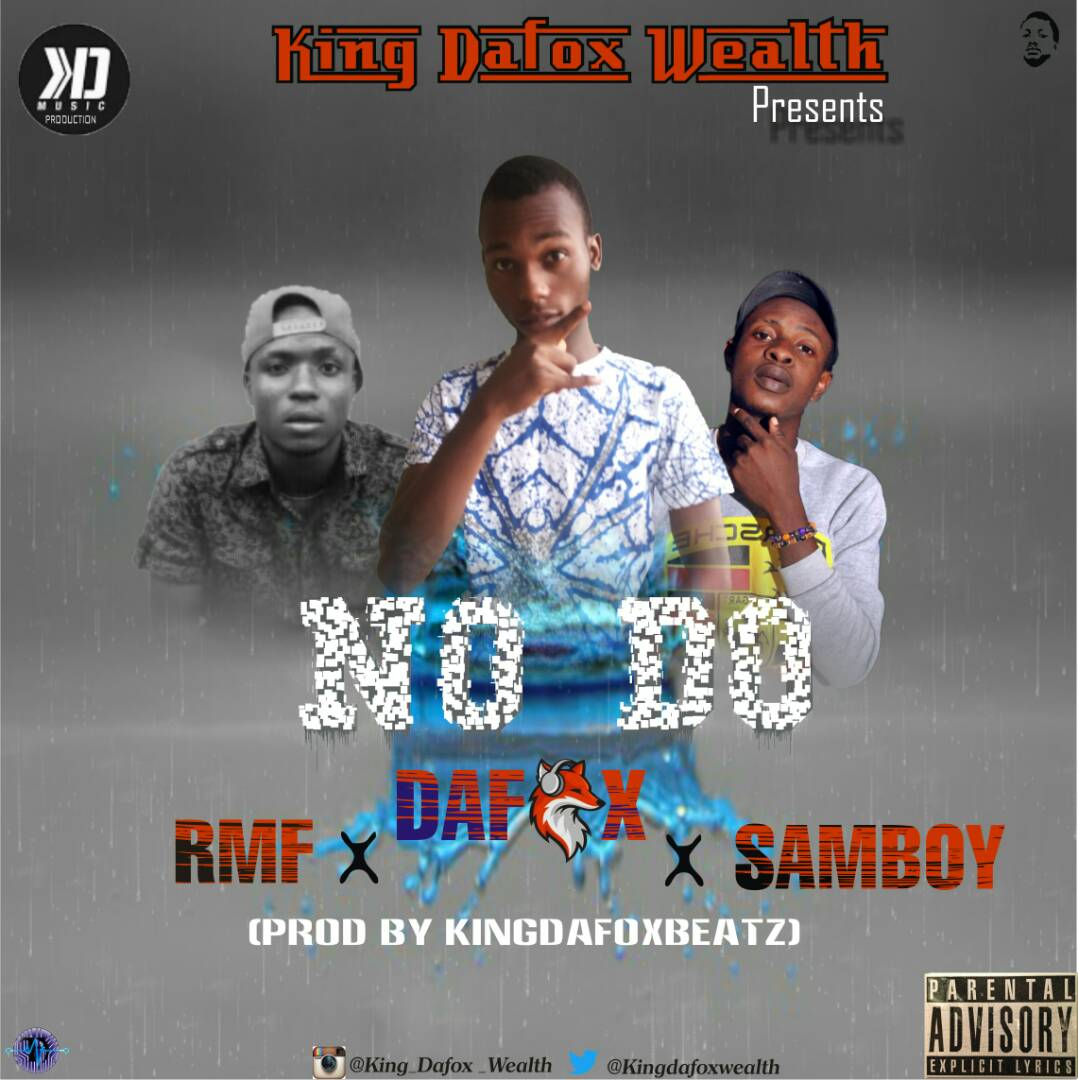 Dafox X Samboy X Rmf – No Do