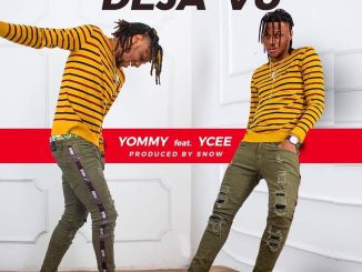 Yommy - Deja Vu ft. Ycee