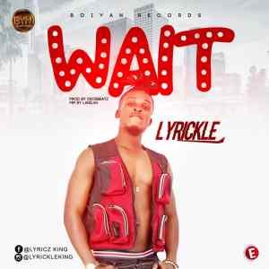 Lyrickle - Wait