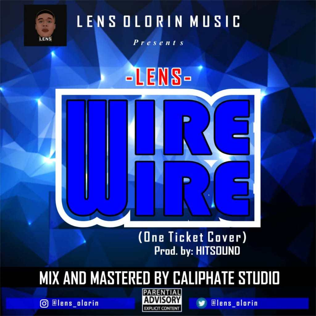 Lens - One Ticket (Kizz Daniel Cover)