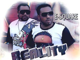 E- Square – Reality