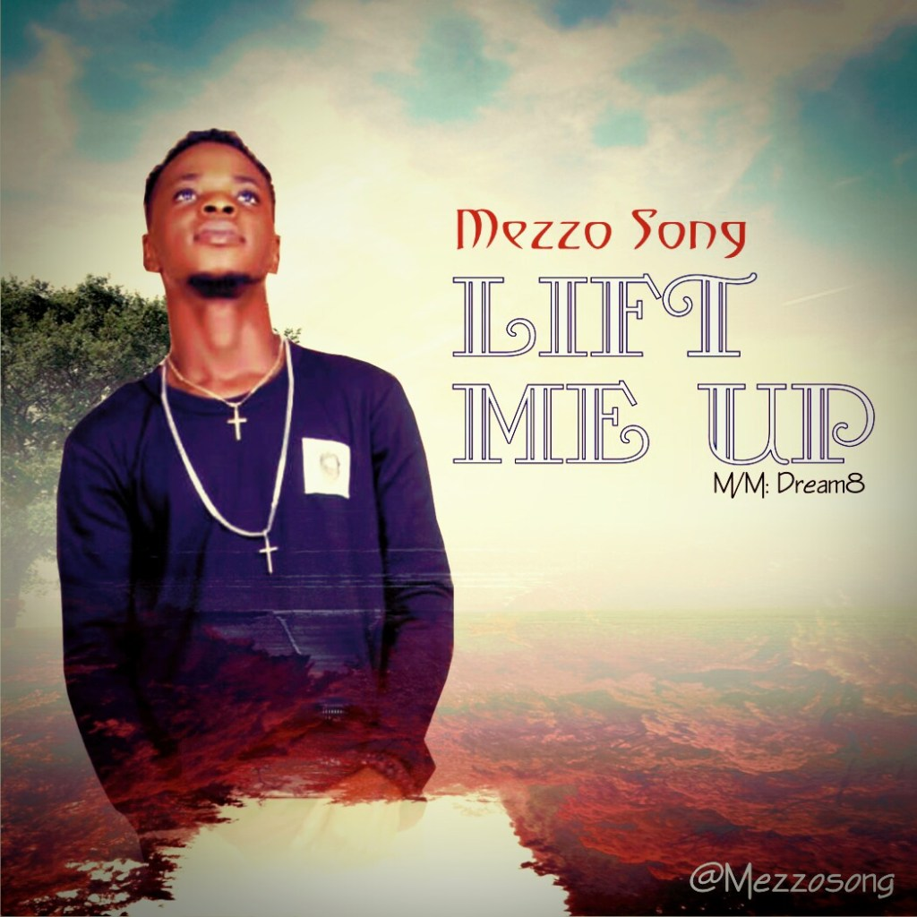 Mezzo Song - Lift Me Up