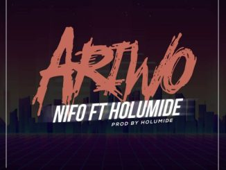 NIFO ft. Holumide - Ariwo