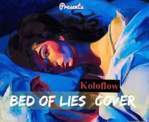 Koloflow - Bed Of Lies (Cover)