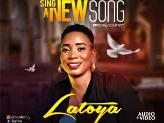 Latoya - Sing A New Song
