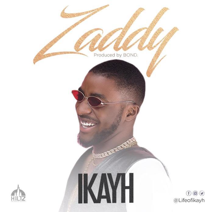 Ikayh - Zaddy