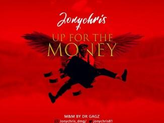 JonyChris - Up For The Money