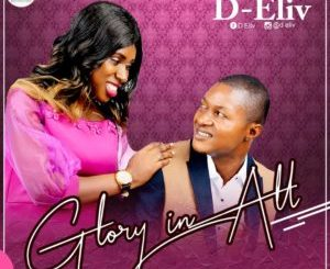 D - ELiv - Glory In All