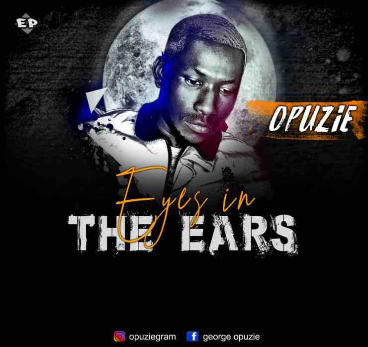 Opuzie - Eyes In My Ears (EP)