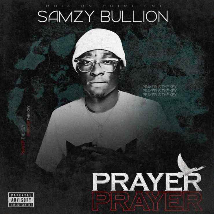 Samzy Bullion - Prayer
