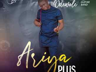 Femi Odewole And Guitar Band Live 2.0 - Ariya Plus