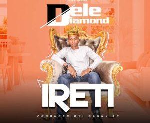 Dele Diamond - Ireti