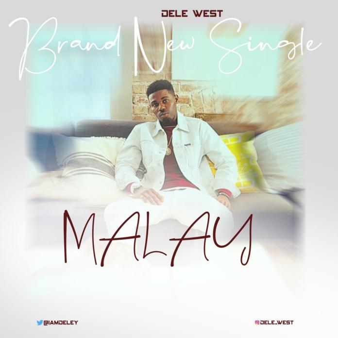 Dele West - Malay