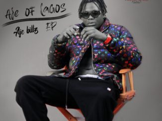 Aje Billz - Aje Of Lagos (EP)
