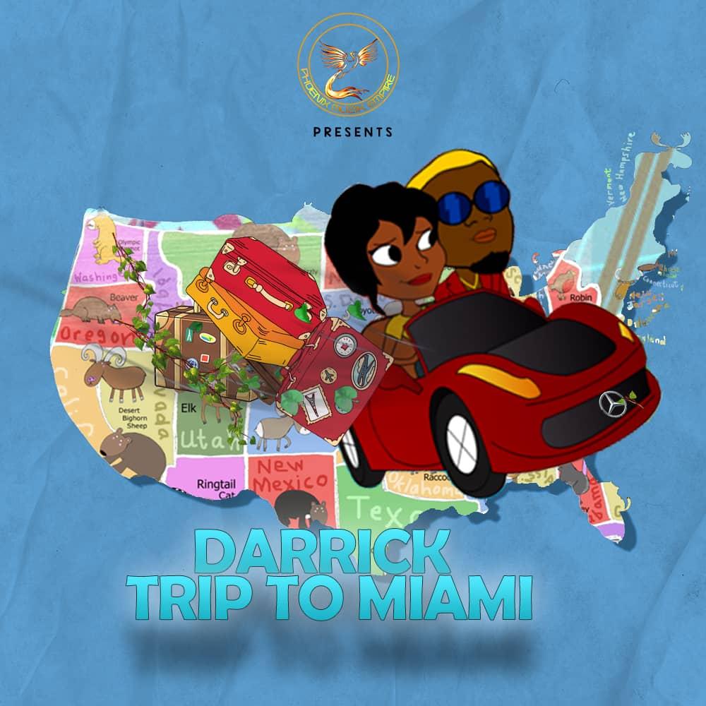 Darrick - Trip To Miami