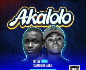 Bten - Akalolo Ft. Candy Bleakz (Prod. By MyStylez)