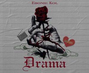 Ebonie Kol - Drama
