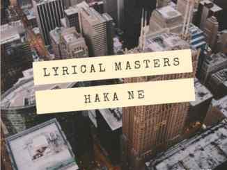 Lyrical Masters - Haka Ne