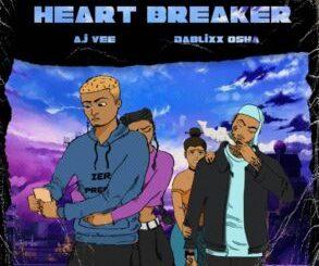 AJ Vee Ft Dablixx Osha - Heart Breaker