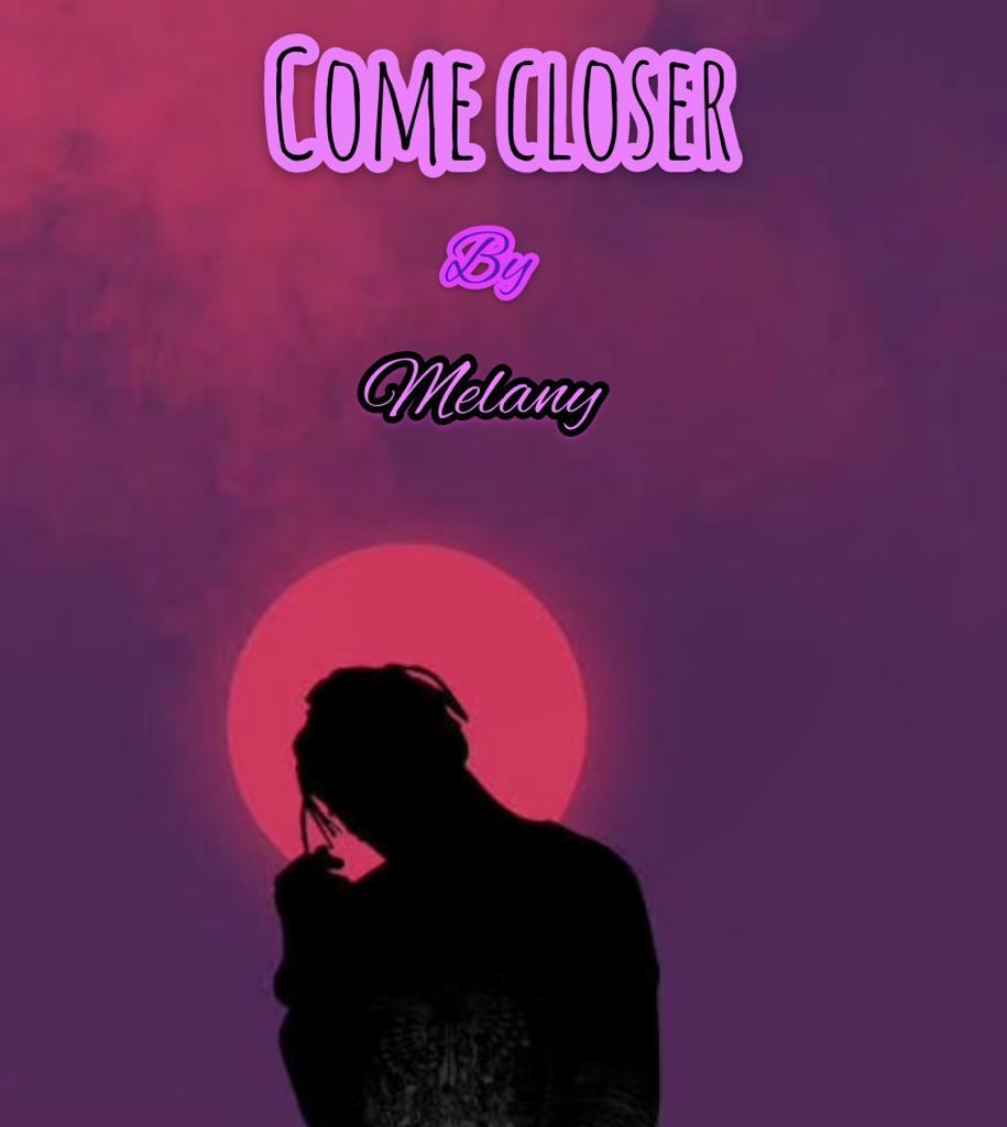 Melany - Come Closer
