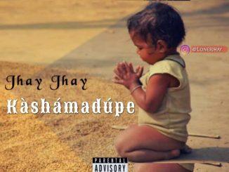 Jhay Jhay – Kàsámadúpe