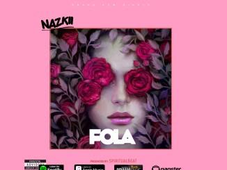 Nazkii - Fola