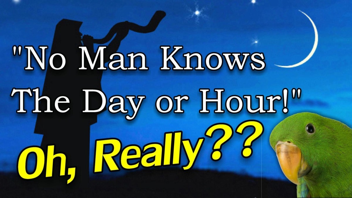 No Man Knoweth The Day Or The Hour?