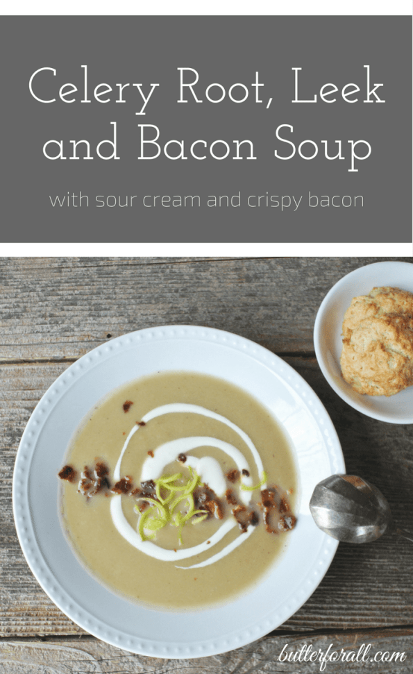 Celery Root, Leek and Bacon Soup