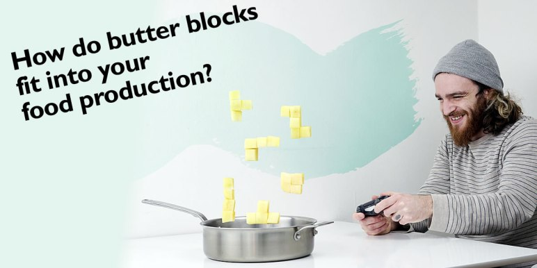 Butter blocks food production